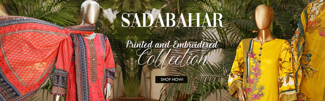 Sadabahar Printed and Embroidered Collection